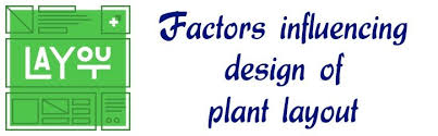 facility layout design jobs top 10 factors influencing design of plant layout