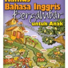 Kamus Bahasa Inggris Jual Kamus Bahasa Inggris Bergambar Untuk Anak Kedai 1001 Buku