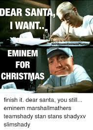 Finish It Meme - dear santa i want ng unseeneminemphotos eminem for christmas finish