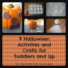 9 halloween activities and crafts for toddlers and up the stay