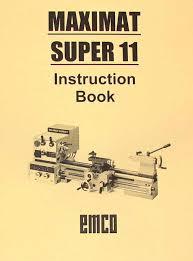 emco maximat super 11 metal lathe instruction manual ozark tool