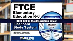 free download ftce elementary education k 6 flashcard study