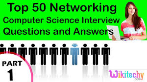 Interview Questions For Help Desk Technician Top 50 Networking Cse Technical Interview Questions And Answers