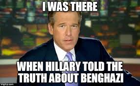 Benghazi Meme - brian williams was there meme imgflip