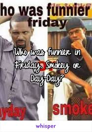 Friday Smokey Memes - was funnier in friday smokey or day day