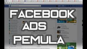 tutorial cara membuat iklan di facebook cara memasang iklan di facebook tutorial facebook ads pemula youtube
