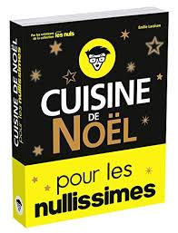 cuisine de de noel cuisine de noël pour les nullissimes edition ebook