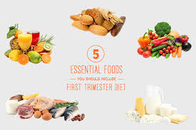 first trimester diet 5 essential foods you should include