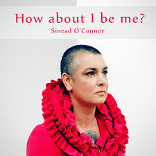 how about i be me remaster by éad o connor on spotify