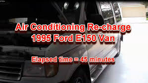 ac recharge on 1995 ford e150 van mov youtube