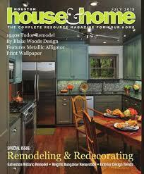 Home Renovation Magazines Houston House U0026amp Home Magazine Issuu