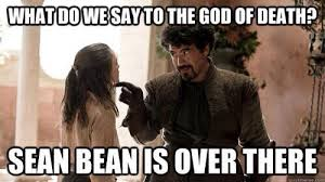 Sean Bean Meme - sean bean badguyseanbean twitter