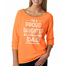 thanksgiving shirts i am a proud daughter of a super awesome dad t shirt funny family