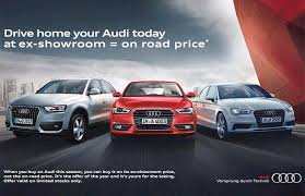 audi is a company of which country audi india is offering cars at ex showroom price on road price