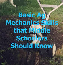 agriculture projects for students basic ag mechanics skills that middle schoolers should know