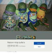 Ninja Turtle Meme - reborn ninja turtle s us 10250 free shipping 3 bids place bid