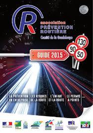 prevention routiere siege auto guide de la prévention routière guadeloupe 2015 by vipub issuu