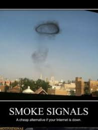 Smoke Signals Meme - funny demotivational posters part 93 fun