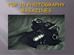top ten photography magazines by nitin khanna