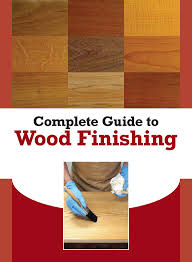 Free Wood Magazine Subscription by Wood Finishing Dos And Don U0027ts Of Finishing Wood Popular