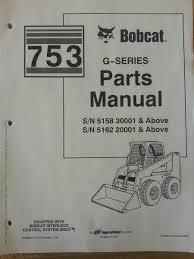 bobcat 753 753g skid steer parts manual book 6900984 finney
