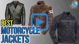 best leather motorcycle jacket top 10 motorcycle jackets of 2017 video review