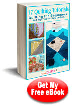 17 quilting tutorials quilting for beginners and top tips for how