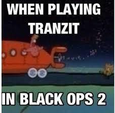 Call Of Duty Black Ops 2 Memes - that s definitely what it feels like hahah video games