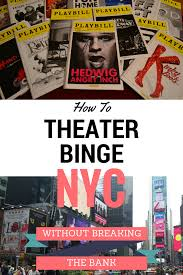 Even Bill Would Check Out - want to see broadway shows on a budget check out this comprehensive