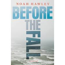 What Are The Parts Of A Book Report Before The Fall By Noah Hawley Reviews Discussion Bookclubs Lists