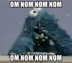 Cookie Monster Meme - om nom nom nom om nom nom nom messy cookie monster meme generator