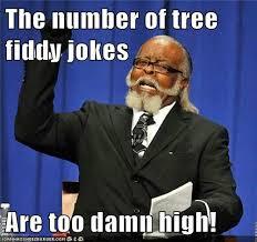 Tree Fiddy Meme - tree fiddy