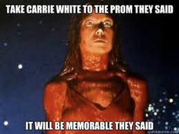 Carrie Meme - carrie white meme 2 by thereanimatedunknown on deviantart