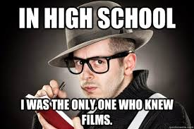 Film Memes - pretentious film snob memes quickmeme