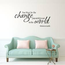 online get cheap change quotes aliexpress com alibaba group the proverbs of gandhi you must be change wall stickers bedroom stickers home vinyl wall stickers quotes for home decoration