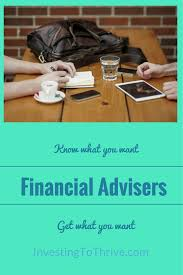 Cover Letter Financial Advisor How To Choose A Financial Adviser Investing To Thrive