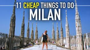 11 free cheap things to do in milan italy on a budget travel