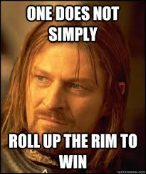 Roll Up Meme - one does not simply roll up the rim to win boramir soap quickmeme