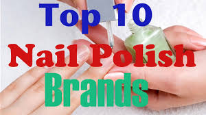 10 best nail polish brands of all times beauty tips youtube
