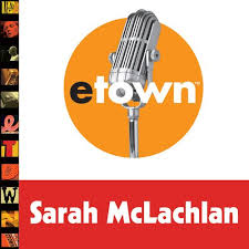 live from etown 2006 christmas special sarah mclachlan songs