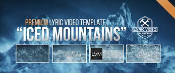 premium lyric video template 1 3d iced mountains download