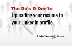 How To Put Resume On Linkedin Should I Upload My Resume To My Linkedin Profile