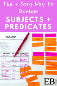 Worksheets On Subjects And Predicates Reviewing Subjects Predicates In A Fun Way Eb Academic Camps