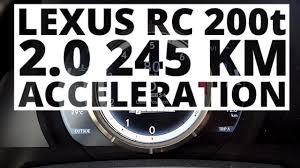 lexus za 20 tys lexus rc 200t 2 0 245 hp at acceleration 0 100 km h youtube