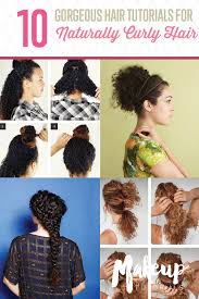 haircuts for natural curly hair 10 easy hairstyle tutorials for naturally curly hair