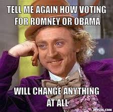 All Meme Generator - creepy willy wonka meme generator tell me again how voting for