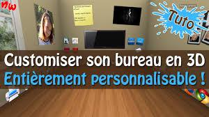 personnaliser bureau tuto customiser et personnaliser bureau en 3d bumptop