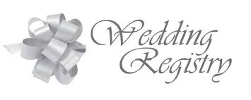 wedding gift registry 4 reasons you need wedding registry relationships and weddings