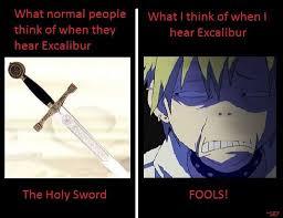 Excalibur Meme - excalibur wiki anime amino