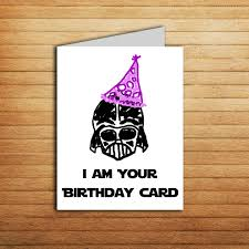 star wars birthday greetings star wars birthday card printable darth vader birthday card
